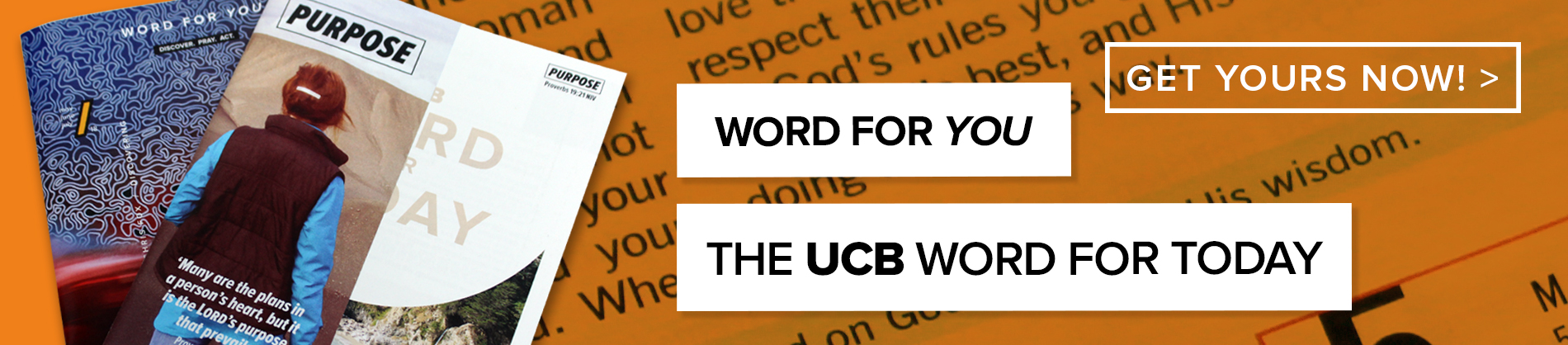 sign up for The UCB Word For Today or Word For You now!