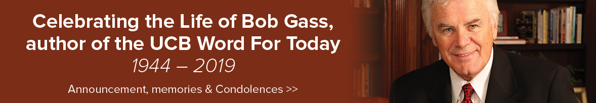 Remembering Bob Gass 1944 – 2019