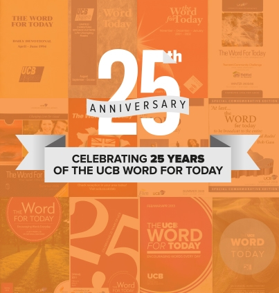 25th Anniversary of The UCB Word For Today