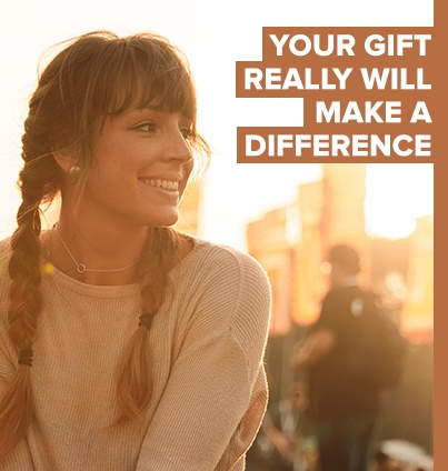 Your gift really will make a difference