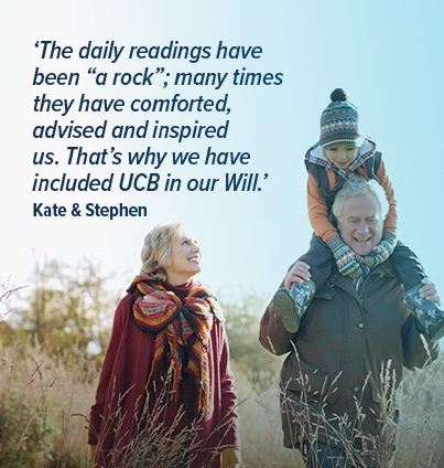 """The daily readings have been """"a rock"""" many times. That's why we have included UCB in our will' Kate & Stephen"""