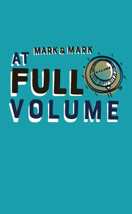 Mark & Mark at Full Volume