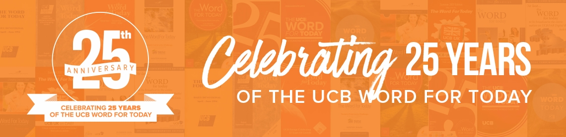 Celebrating 25 years of The UCB Word For Today