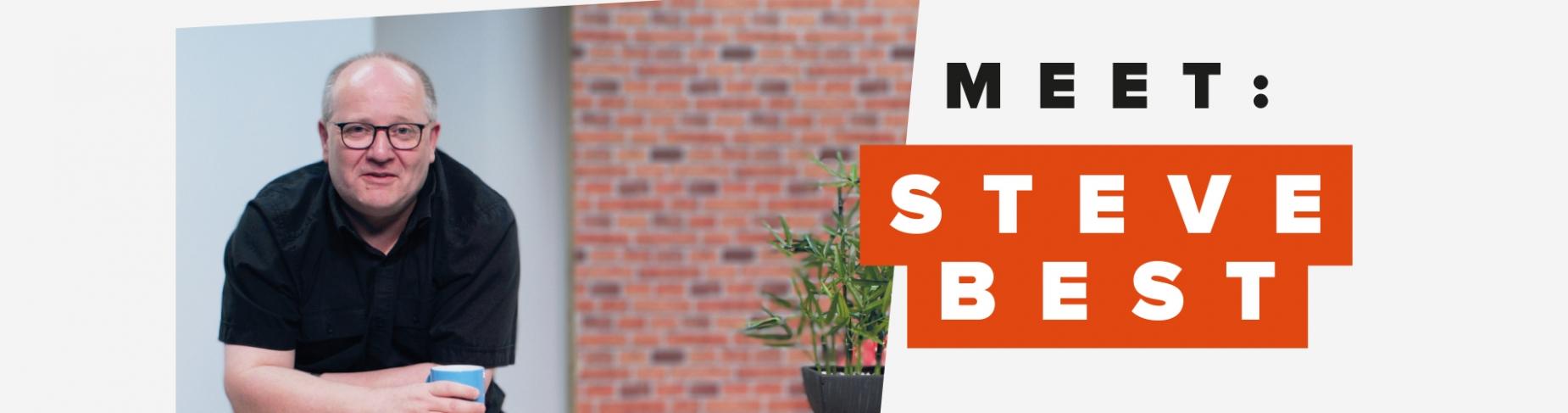 Meet: Steve Best