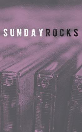 Sunday Rocks