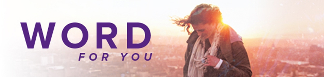 Word For You | United Christian Broadcasters